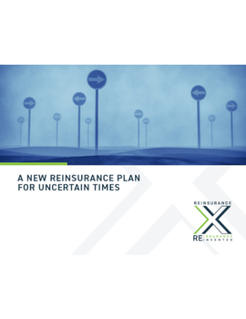 A New Reinsurance Plan for Uncertain Times