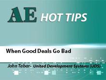 When Good Deals Go Bad