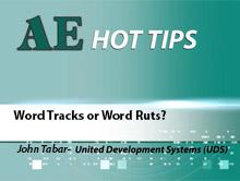 Word Tracks or Word Ruts?