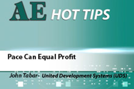 HOT TIP: Pace Can Equal Profit