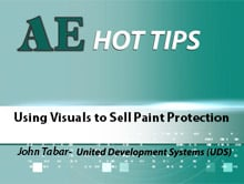 HOT TIP: Using Visuals to Sell Paint Protection