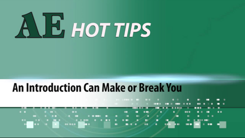 HOT TIP: An Introduction Can Make or Break You