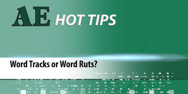 HOT TIP: Word Tracks or Word Ruts?