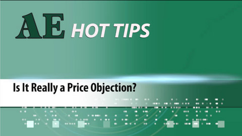 HOT TIP: Is It Really a Price Objection?