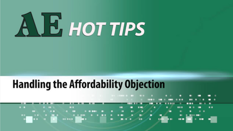 HOT TIP: Handling the Affordability Objection