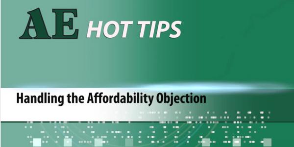 HOT TIP: Handling the Affordability Objection