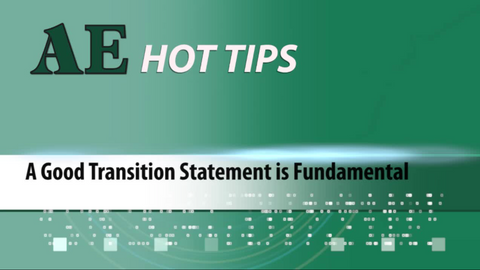 HOT TIP: A Good Transition Statement Is Fundamental