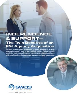 Independence & Support - The Twin Benefits of an F&I Agency Acquisition