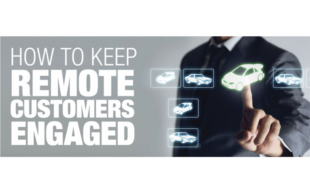 How to Keep Remote Customers Engaged