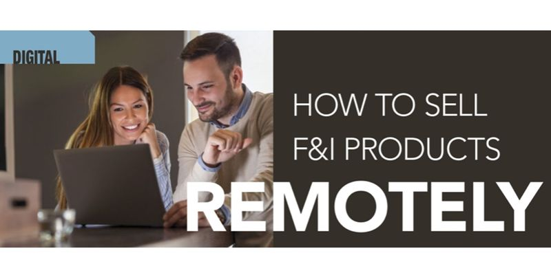 Including access to F&I products in your digital process is critical to the success of your...