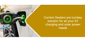 Current Dealers Supplying Electric Vehicle Chargers and Solar Solutions to Property Owners and Businesses Nationwide
