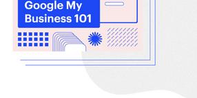 Google My Business 101