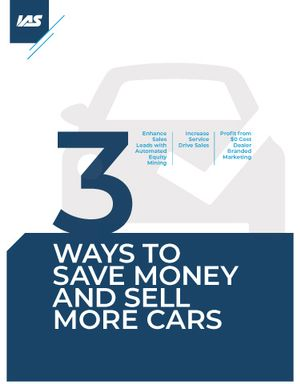 3 Ways to Save Money and Sell More Cars