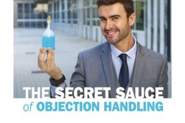 The Secret Sauce of Objection Handling