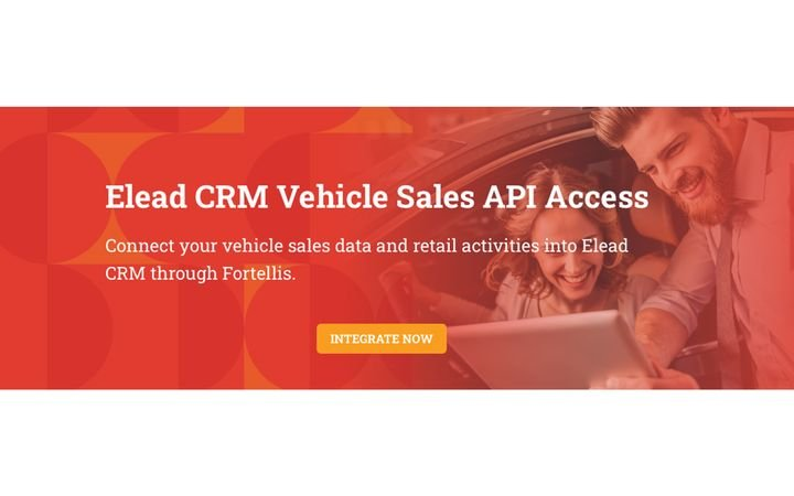 Fortellis integrations push opportunities data into key dealer applications. - IMAGE: eLead-CRM.com