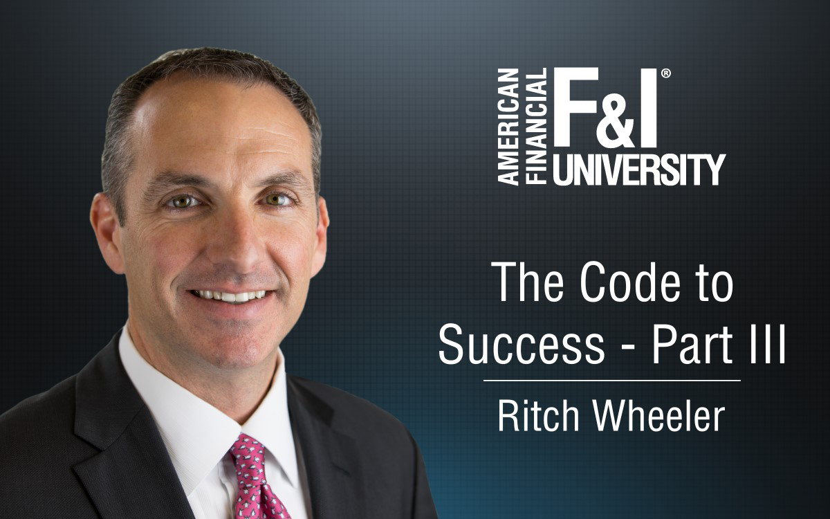F&I Tip of the Week: The Code to Success, Part III