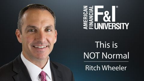 This is not the new normal. In this tip, Ritch Wheeler with American Financial's F&I University...