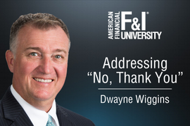 F&I Tip of the Week: Addressing 'No, Thank You'
