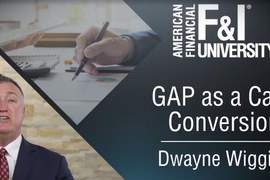F&I Tip of the Week: GAP as a Cash Conversion