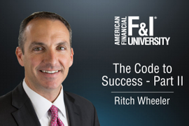 F&I Tip of the Week: The Code to Success, Part II