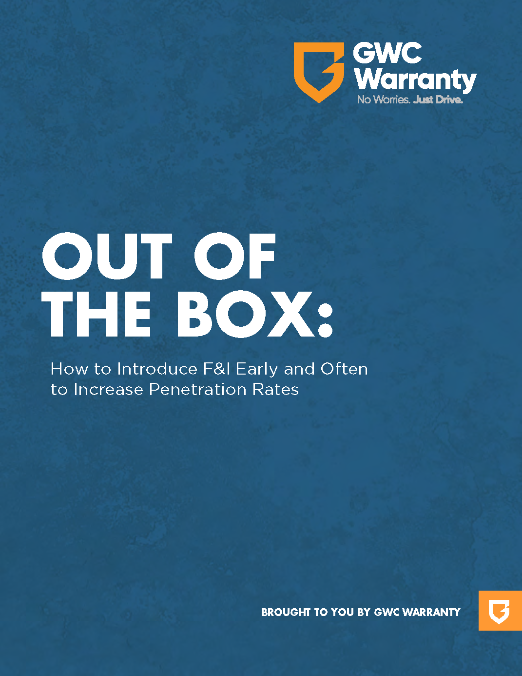 Out of the Box: How to Introduce F&I Early and Often to Increase Penetration Rates