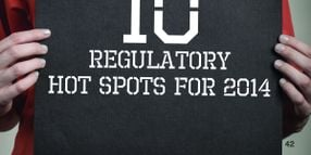 10 Regulatory Hot Spots for 2014