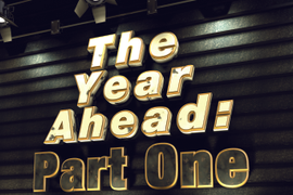 The Year Ahead: Part One