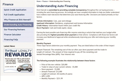 "Dick Hannah Dealerships, the magazine's 2012 F&I Dealer of the Year, allows visitors of its website to read ""Understanding Vehicle Financing,"" a guide produced by the NADA and the American Financial Services Association. The Federal Reserve and the Vehicle Protection Association also offers great information dealers can post to their websites."