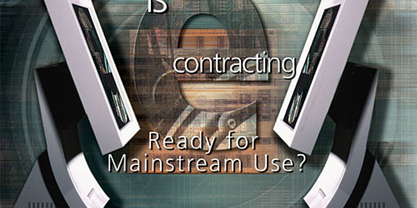 Is E-contracting Ready for Mainstream Use?