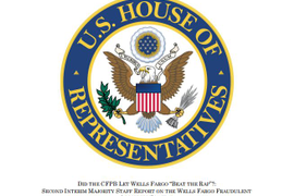 House Republicans Say CFPB Prematurely Suspended Wells Fargo Investigation