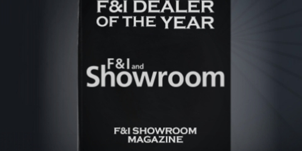 F&I Dealer of the Year Nomination Period Extended to Aug. 24