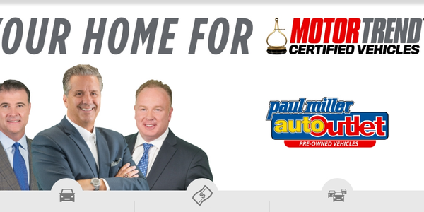 Paul Miller Auto Outlet Named Exclusive Motor Trend Certified Dealership