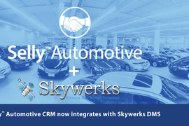 Selly Automotive Announces Integration With Skywerks DMS