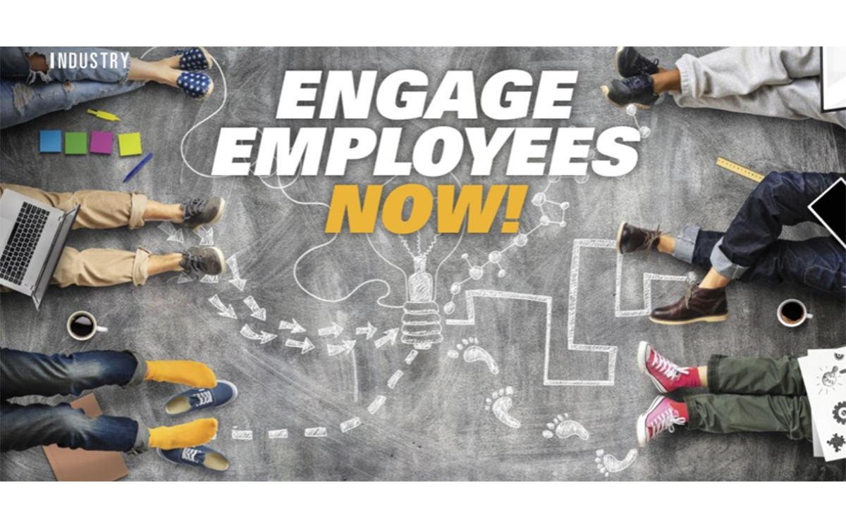 Engage Employees Now!