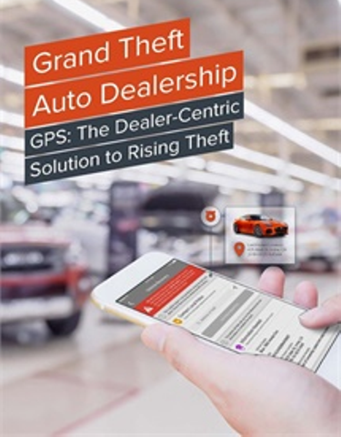 GPS: The Dealer-Centric Solution to Rising Theft